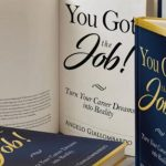 """Advance Your Career With The New Breakthrough Book, """"You Got the Job! Turn Your Career Dreams into Reality"""""""